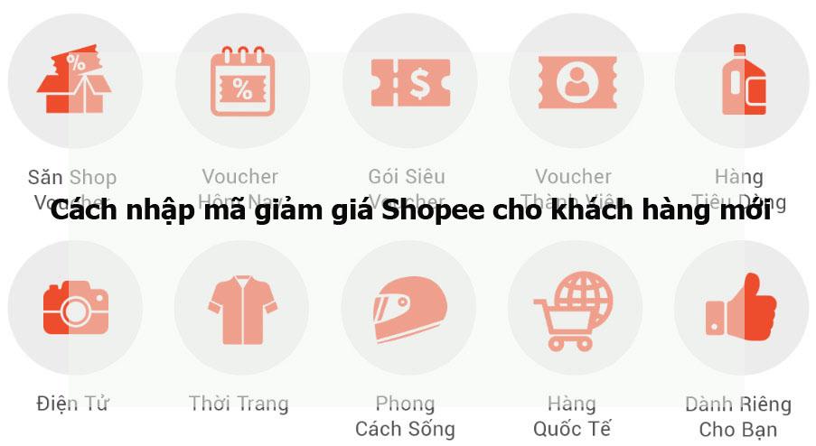 Cách nhập mã giảm giá Shopee cho khách hàng mới