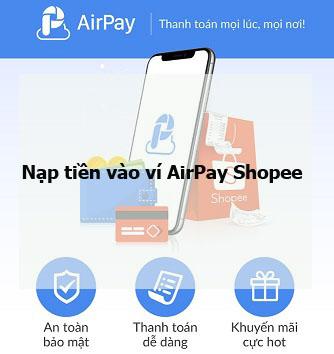 Nạp tiền vào ví AirPay Shopee
