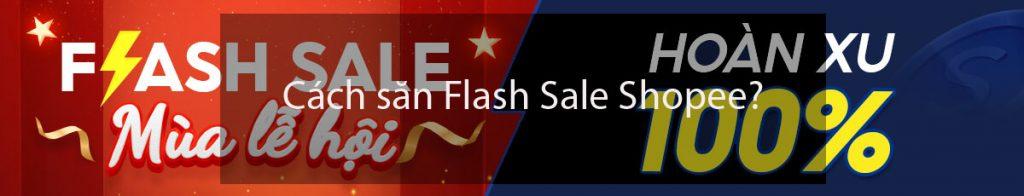 Cách săn Flash Sale Shopee?