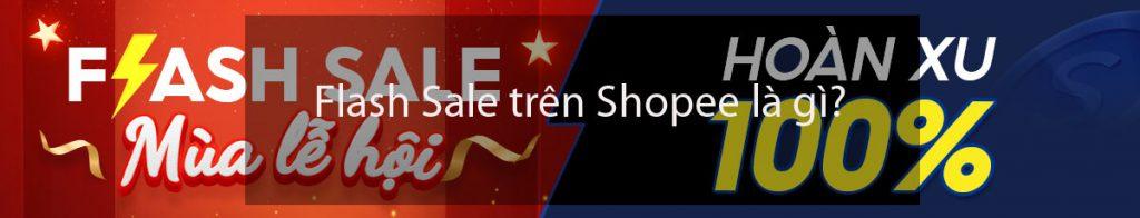 Flash Sale trên Shopee là gì?