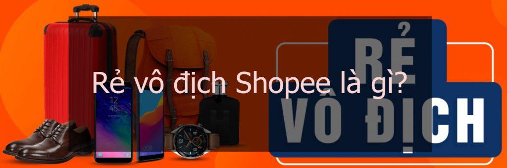 Rẻ vô địch Shopee là gì?