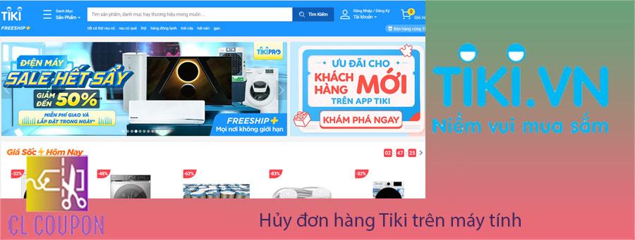 Hủy đơn hàng Tiki trên máy tính