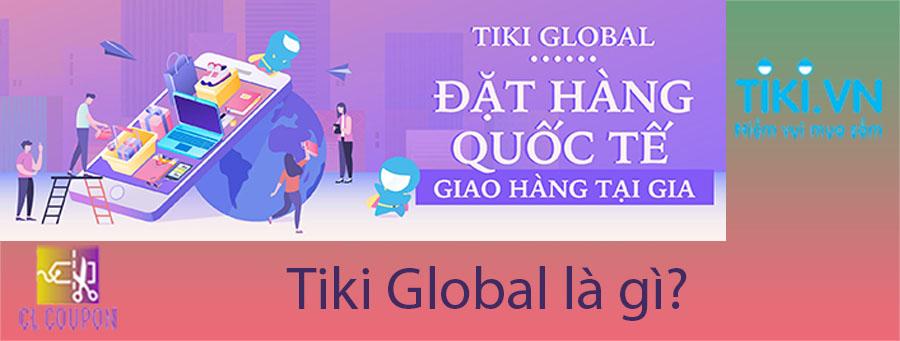 Tiki Global là gì?