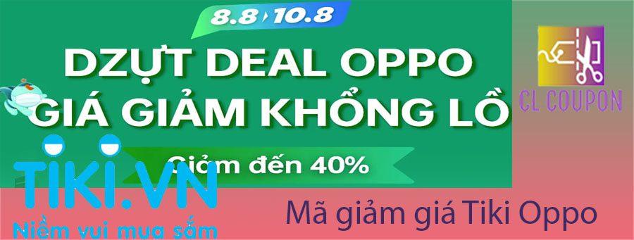 Mã giảm giá Tiki  Oppo