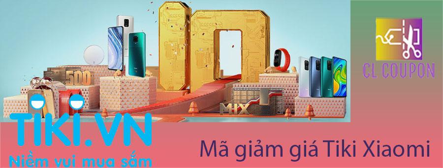 Mã giảm giá Tiki Xiaomi