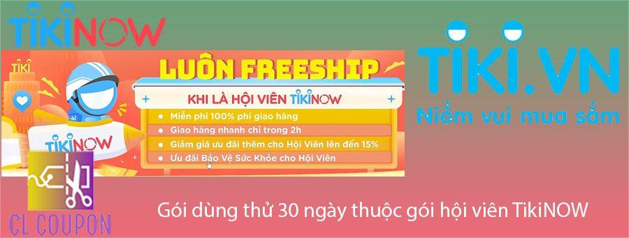 Gói dùng thử 30 ngày thuộc gói hội viên TikiNOW