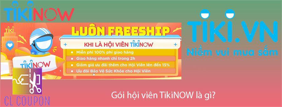 Gói hội viên TikiNOW là gì?